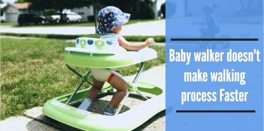 Baby-walker-doesnt-make-walking-process-faster