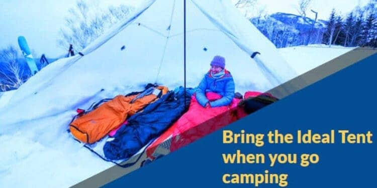 Bring-the-Ideal-Tent-when-you-go-camping