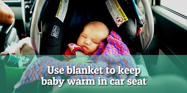 Use-blanket-to-keep-baby-warm-in-car-seat